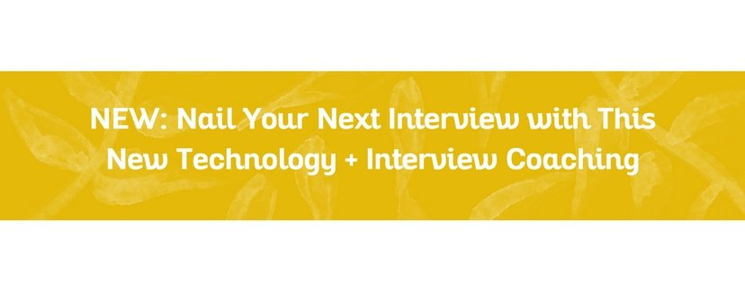 NEW: Nail Your Next Interview with This New Technology + Interview Coaching